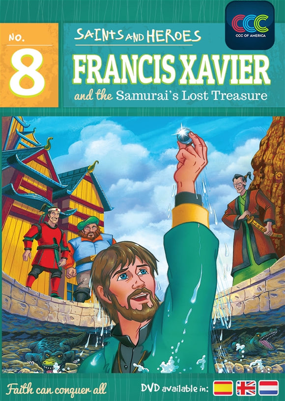 FRANCIS XAVIER AND THE SAMURAI'S LOST TREASURE