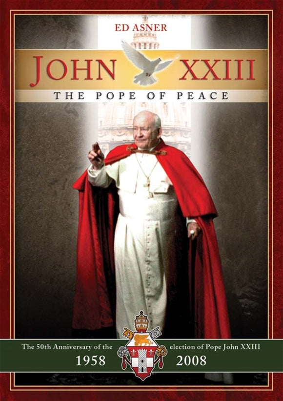 JOHN XXIII - THE POPE OF PEACE