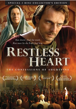 RESTLESS HEART-THE CONFESSIONS OF AUGUSTINE