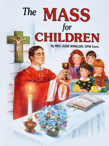 THE MASS FOR CHILDREN