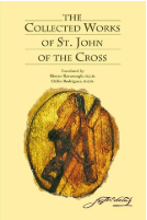 THE COLLECTED WORKS OF ST JOHN OF THE CROSS