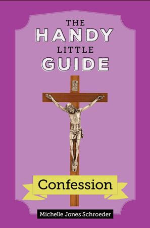 THE HANDY LITTLE GUIDE - CONFESSION