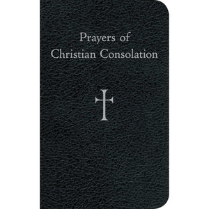 PRAYERS OF CHRISTAIN CONSOLATION