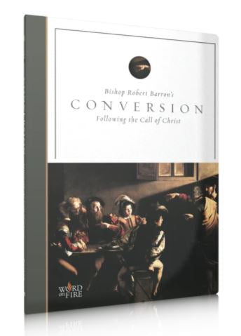 CONVERSION - BISHOP ROBERT BARRON