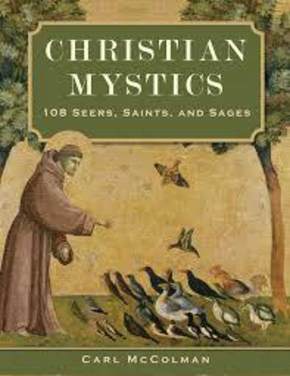 CHRISTIAN MYSTICS: 108 Seers, Saints and Sages