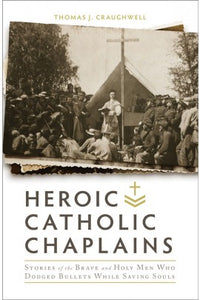 HEROIC CATHOLIC CHAPLAINS