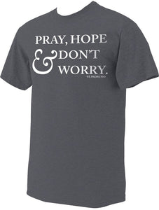 """PRAY, HOPE & DON'T WORRY"" - ST. PADRE PIO CHARCOAL HEATHER T-SHIRT"