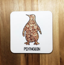 Load image into Gallery viewer, Peh'nguin Coaster