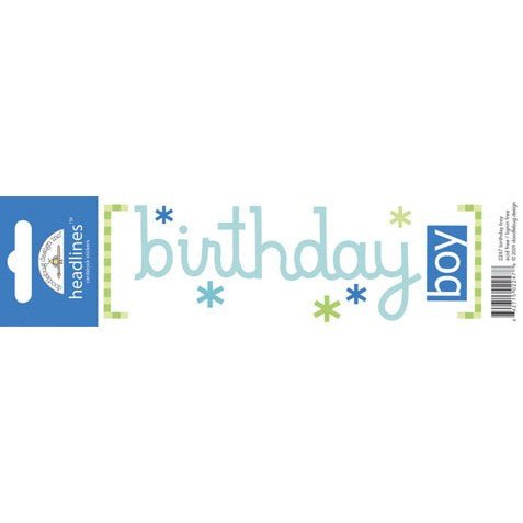 Doodlebug Design Headlines Stickers - Birthday Boy