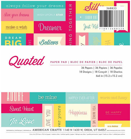 American Crafts 6x6 Paper Pad - Quoted