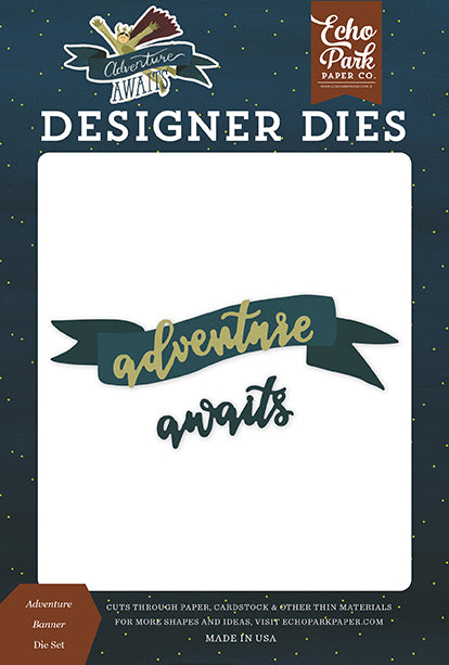 Echo Park Designer Dies - Adventure Awaits - Adventure Banner Die Set