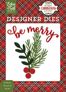 Echo Park Designer Dies - A Perfect Christmas - Be Merry Branch Set
