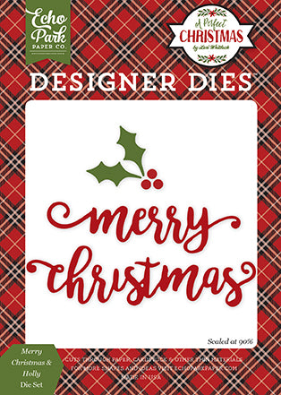 Echo Park Designer Dies - A Perfect Christmas - Merry Christmas & Holly Die Set