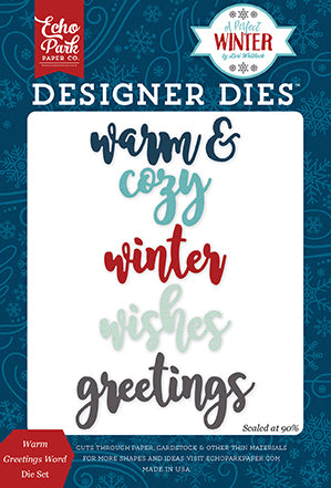 Echo Park Designer Dies - A Perfect Winter - Warm Greetings Word Set