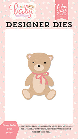 Echo Park Designer Dies - Hello Baby Girl - Sweet Teddy Bear Die Set