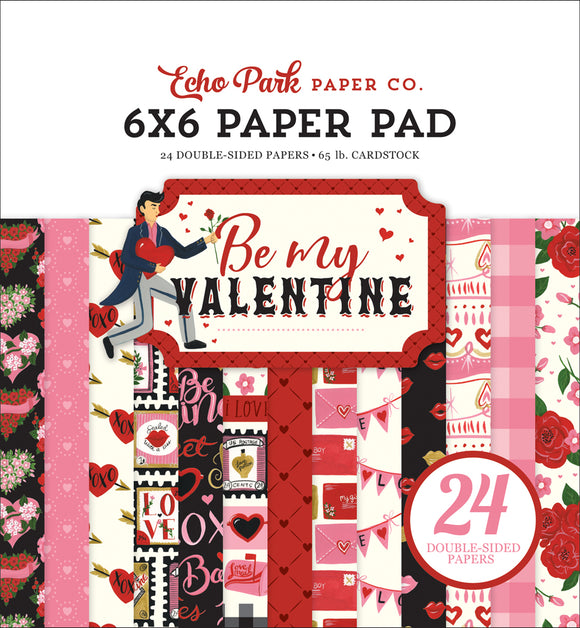 Echo Park 6x6 Pad - Be My Valentine