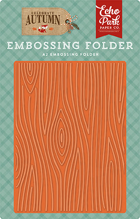 Echo Park Embossing Folder - Celebrate Autumn - Wood Grain