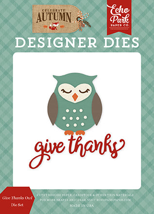 Echo Park Designer Dies - Celebrate Autumn - Give Thanks Owl Die Set