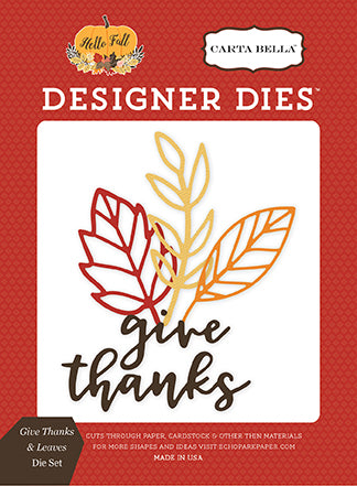 Carta Bella Designer Dies - Hello Fall - Give Thanks & Leaves Set