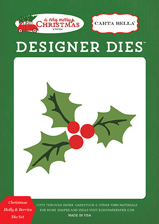 Carta Bella Designer Dies - A Very Merry Christmas - Holly & Berries Set
