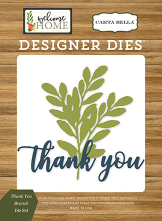 Carta Bella Designer Dies - Welcome Home - Thank You Branch Set