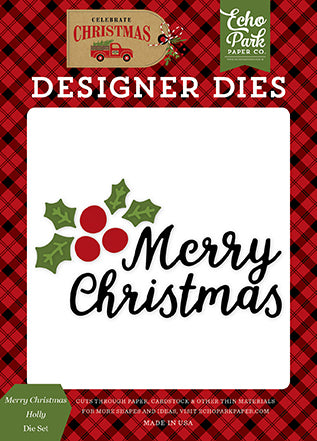 Echo Park Designer Dies - Celebrate Christmas - Merry Christmas Holly Die Set