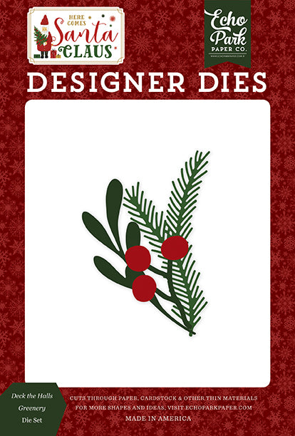 Echo Park Designer Dies - Here Comes Santa Claus - Deck the Halls Greenery Die Set