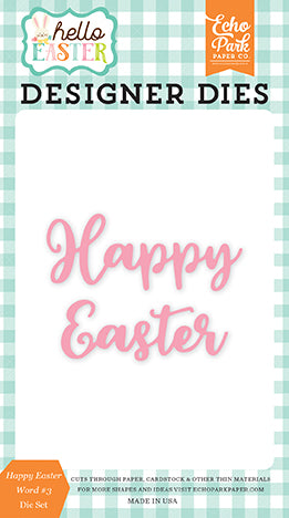 Echo Park Designer Dies - Hello Easter - Happy Easter Word #3 Set