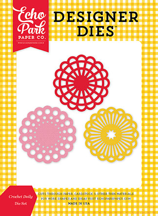 Echo Park Designer Dies - Happiness Is Homemade - Crochet Doily Set
