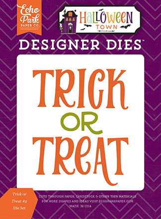 Echo Park Designer Dies - Halloween Town - Trick or Treat #2 Die Set