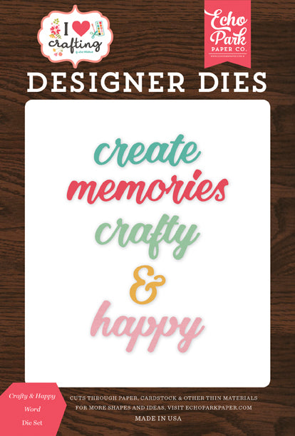 Echo Park Designer Dies - I Heart Crafting - Crafty & Happy Word Die Set