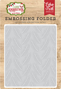 Echo Park Embossing Folder - I Love Christmas - Pine Boughs