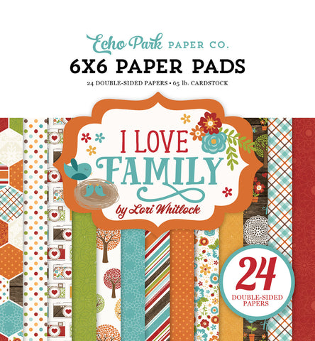Echo Park 6x6 Pad - I Love Family
