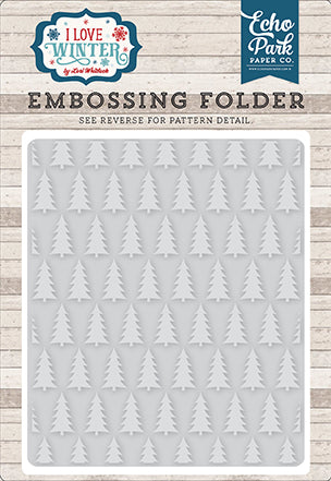 Echo Park Embossing Folder - I Love Winter - Pine Tree