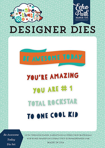 Echo Park Designer Dies - Imagine That - Boy - Be Awesome Today Set