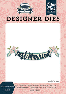 Echo Park Designer Dies - Just Married - Wedding Banner Die Set
