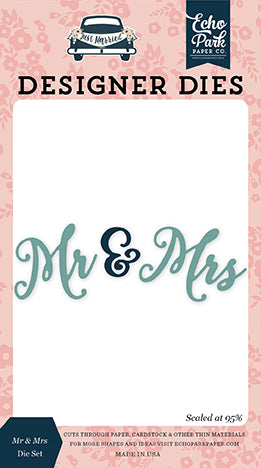 Echo Park Designer Dies - Just Married - Mr & Mrs Die Set
