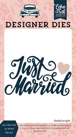 Echo Park Designer Dies - Just Married - Just Married #2 Word Die Set