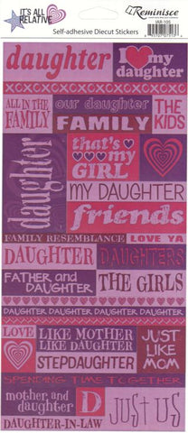 Reminisce Stickers - It's All Relative - Daughter