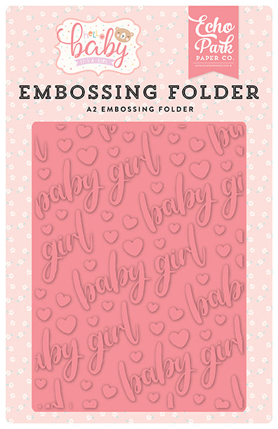 Echo Park Embossing Folder - Hello Baby Girl - Baby Girl