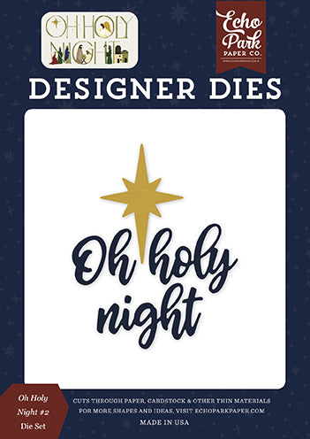 Echo Park Designer Dies - Oh Holy Night - Oh Holy Night #2 Die Set