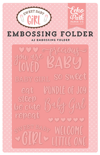 Echo Park Embossing Folder - Sweet Baby Girl - Precious Baby