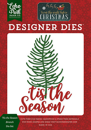 Echo Park Designer Dies - Twas the Night Before Christmas - Tis the Season Branch Die Set