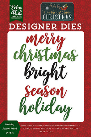 Echo Park Designer Dies - Twas the Night Before Christmas - Holiday Season Word Die Set