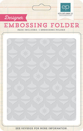 Echo Park Embossing Folder - The Story of Christmas - Holiday Ornaments