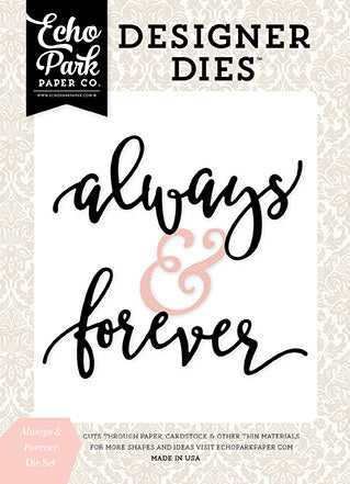 Echo Park Designer Dies - Wedding Bliss - Always & Forever Word Set