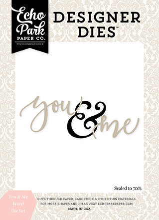 Echo Park Designer Dies - Wedding Bliss - You and Me Word Set