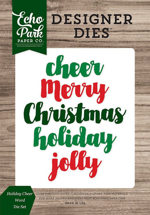 Echo Park Designer Dies - Christmas Cheer - Holiday Cheer Words