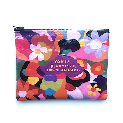 Eco Zipper Pouch You're Beautiful