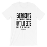 """Until It Gets Biblical"" Tee - Gift of God Designs"